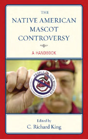 The Native American Mascot Controversy