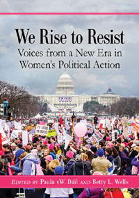 We Rise to Resist: Voices from a New Era in Women's Political Action